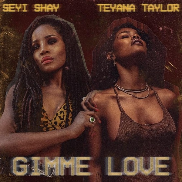 Seyi Shay Gimme Love Remix