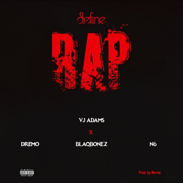 VJ Adams Define Rap 2
