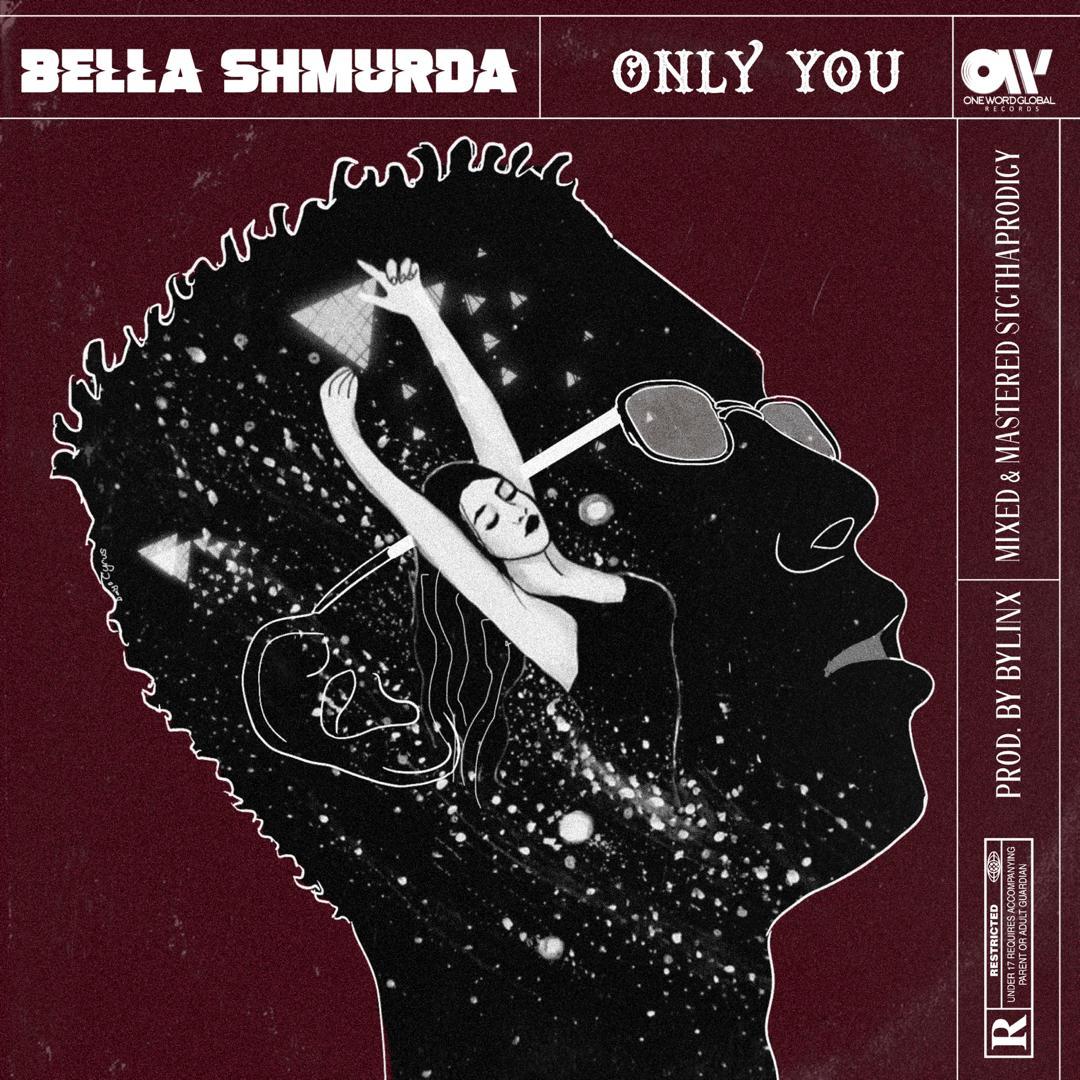 Bella Shmurda Only You Artwork