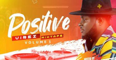 DJ Baddo Positive Vibez Mix