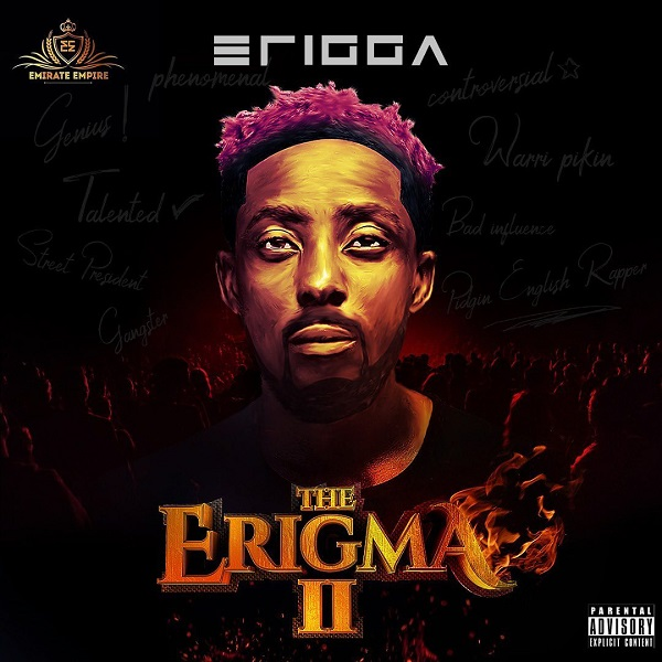Erigga The Erigma II