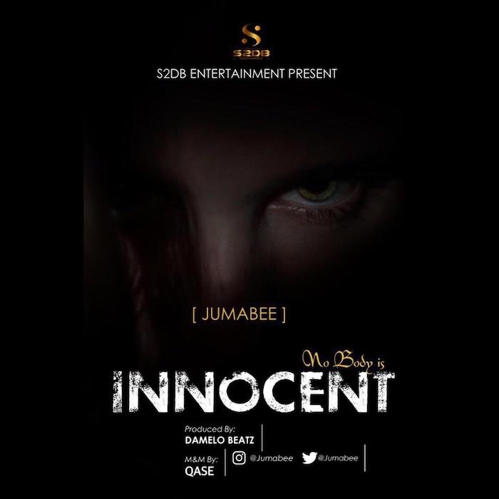 Jumabee Nobody Is Innocent