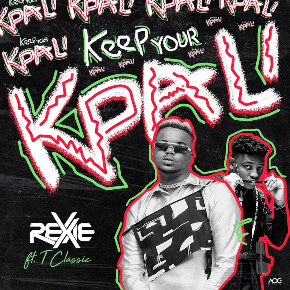 Rexxie Keep Your Kpali