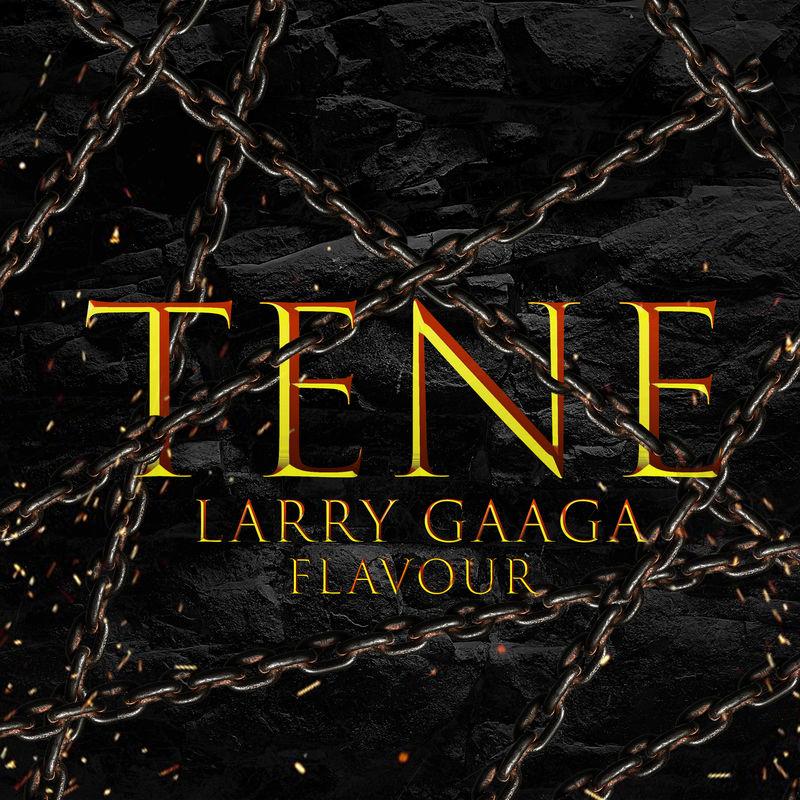 Larry Gaaga Tene