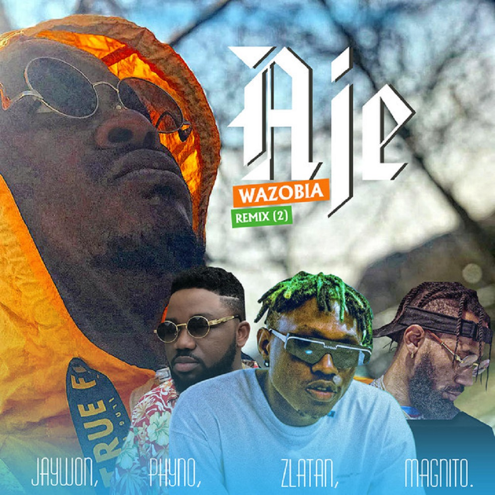 Jaywon Aje Wazobia Remix (Part 2)