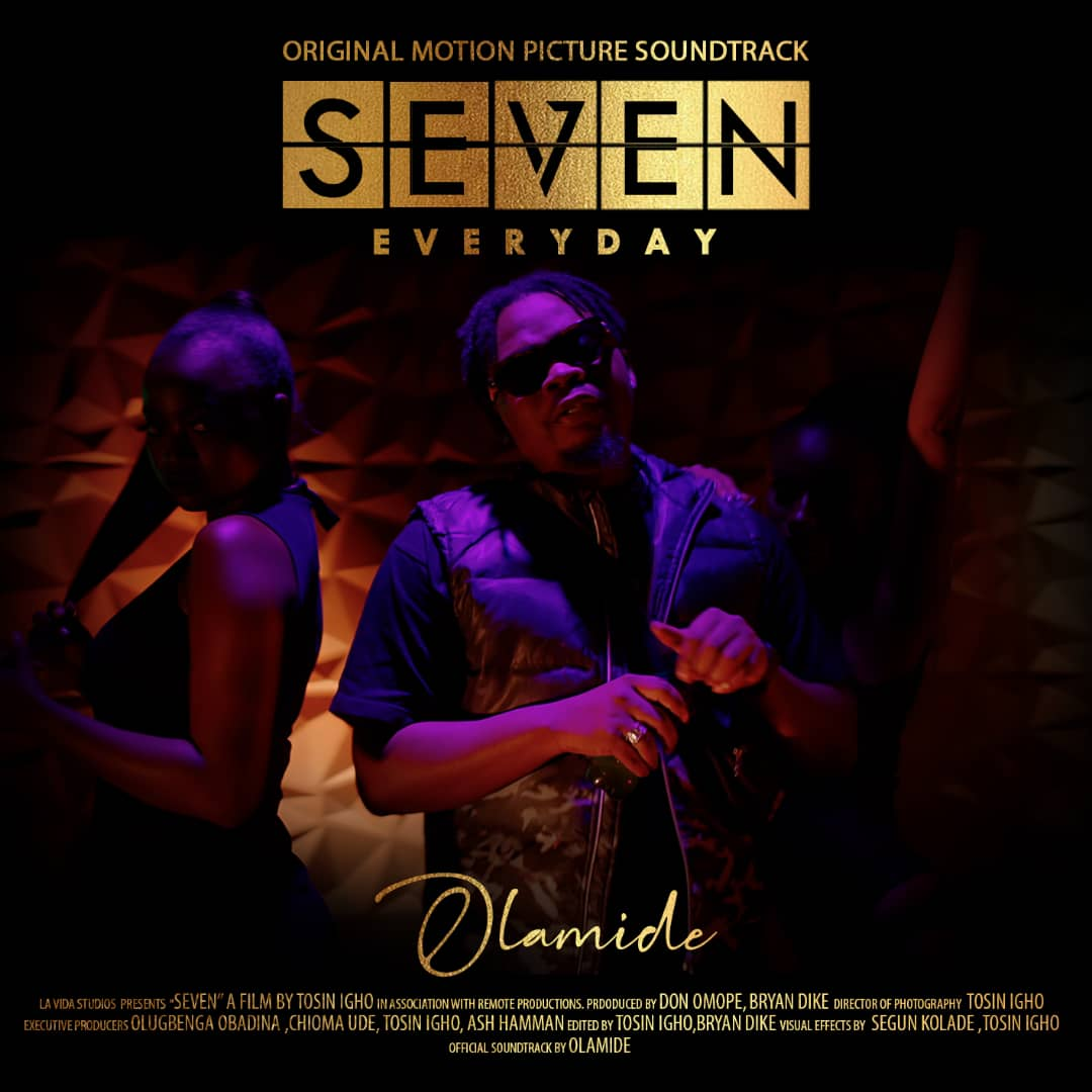 Olamide Everyday (SEVEN Movie Soundtrack)