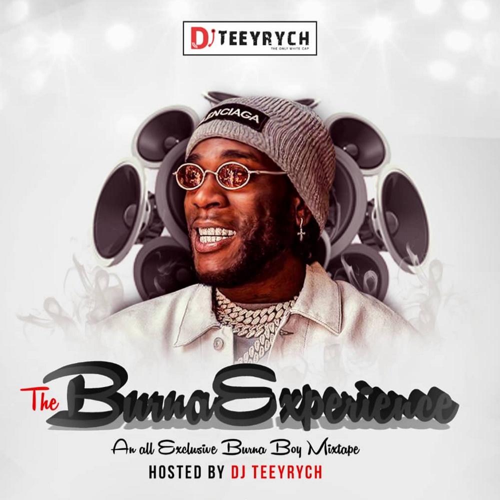 DJ Teeyrych The Burna Experience