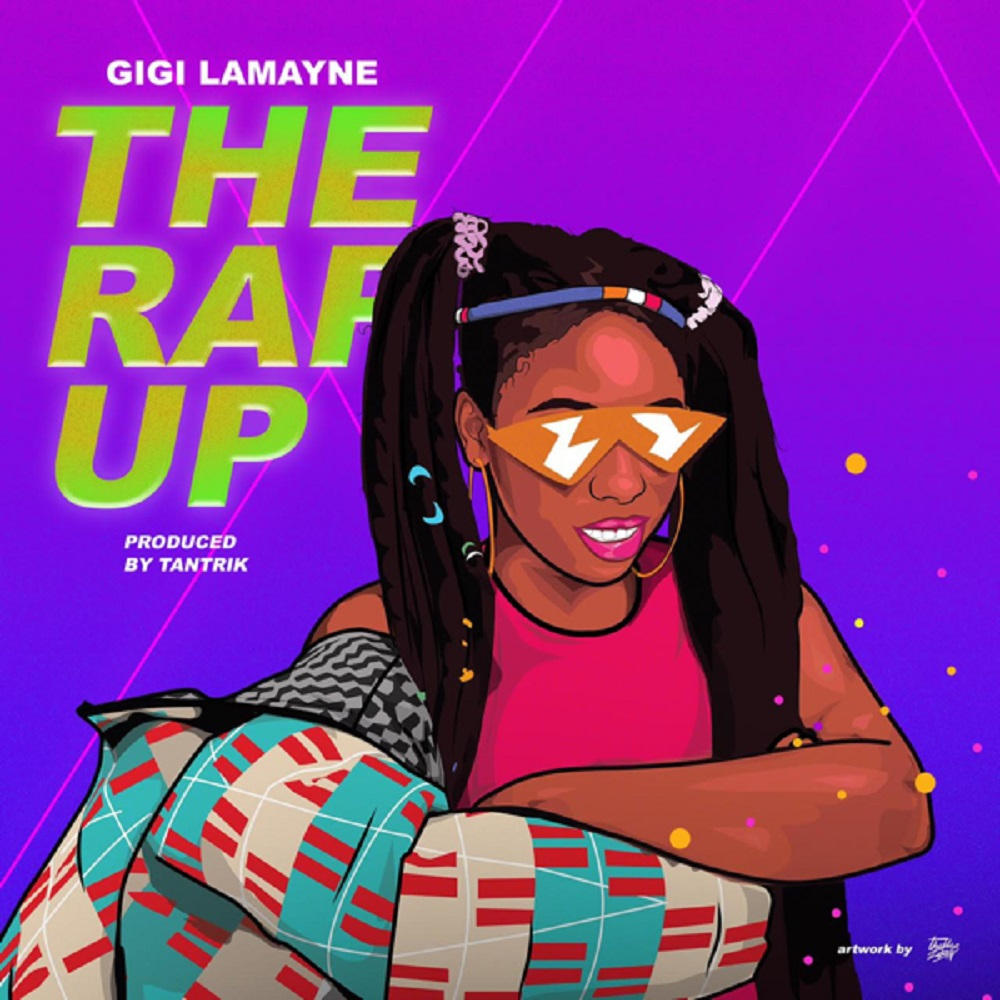 Gigi Lamayne The Rap Up (2019)