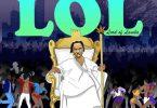 Naira Marley LOL (Lord of Lamba)