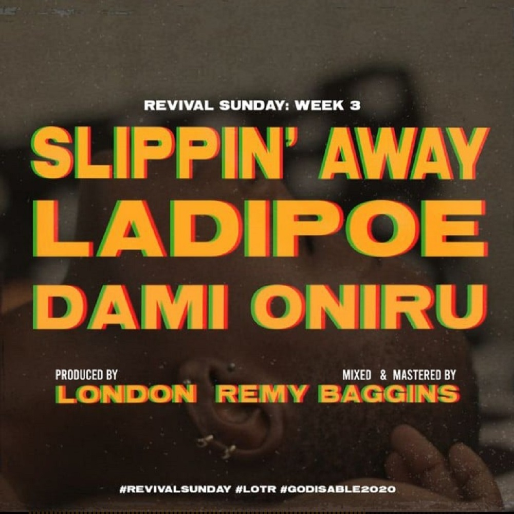 LadiPoe Slippin Away
