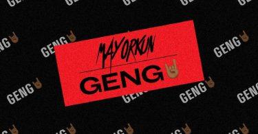 Mayorkun Geng