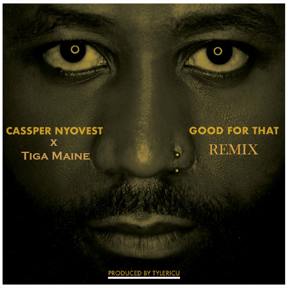 Cassper Nyovest Good For That Remix