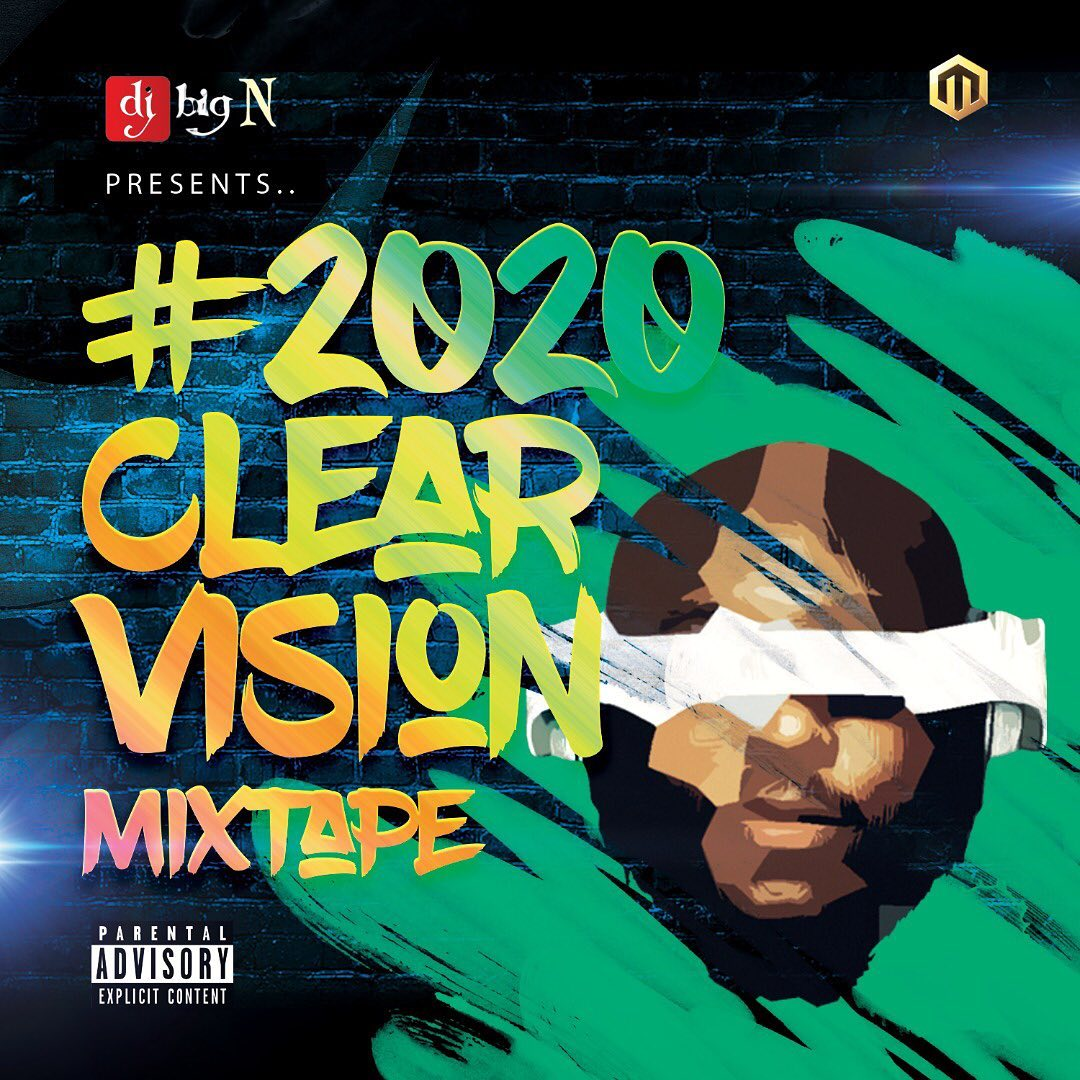 DJ Big N 2020 Vision Mixtape