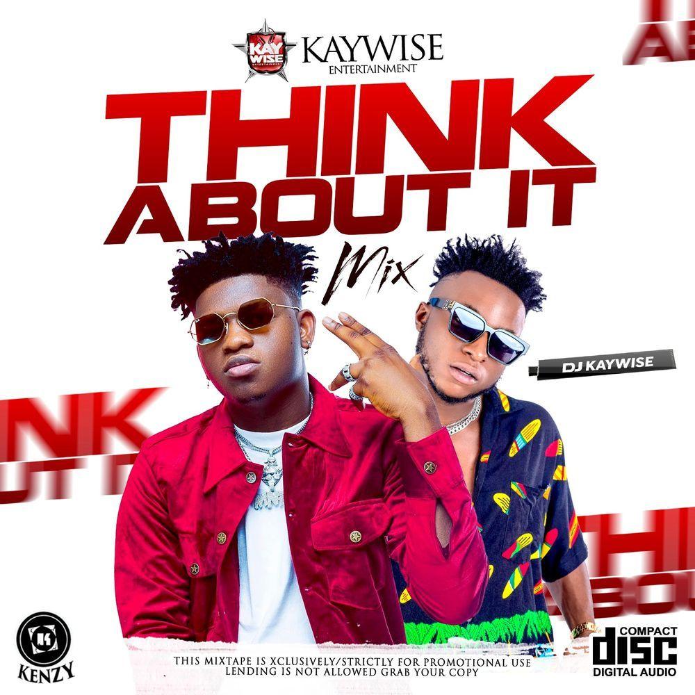 DJ Kaywise Think About Mix