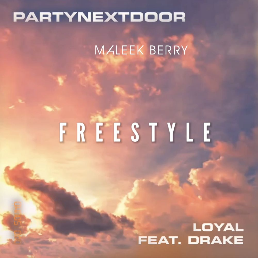 Maleek Berry Loyal (Freestyle)