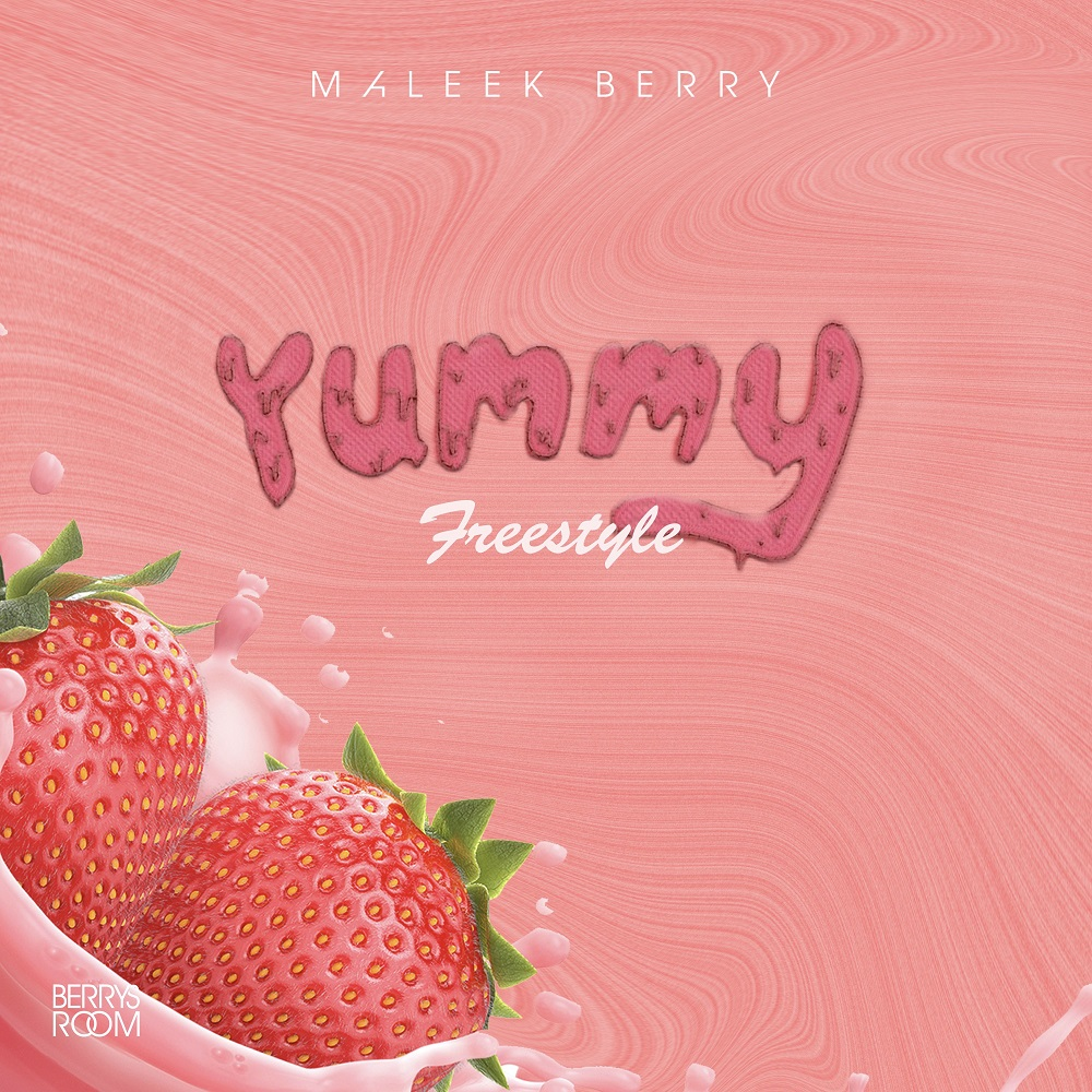 Maleek Berry Yummy (Freestyle)