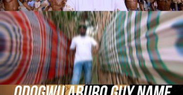Mr Raw Odogwu Aburo Guy Name Video