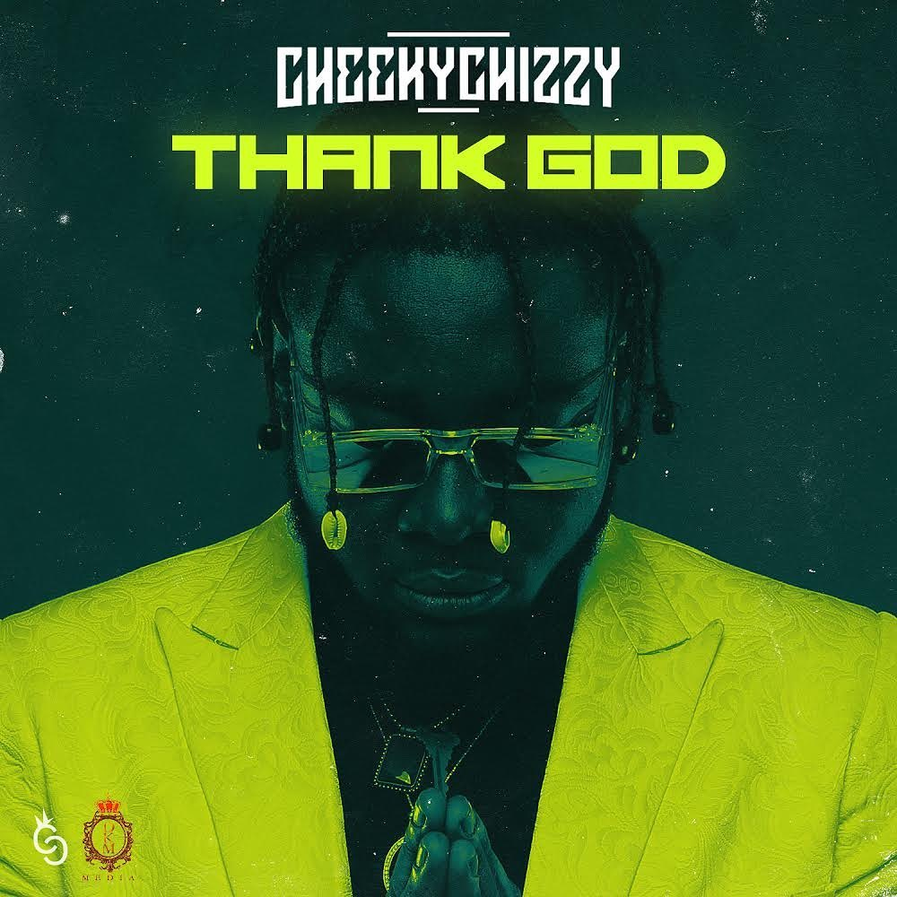 CheekyChizzy Thank God