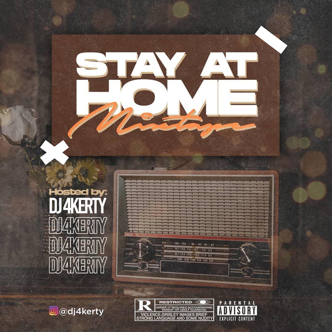 DJ 4Kerty Stay At Home Mixtape