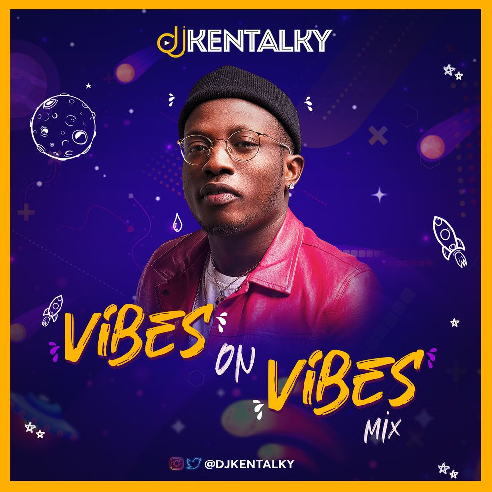 DJ Kentalky Vibes On Vibes Mix