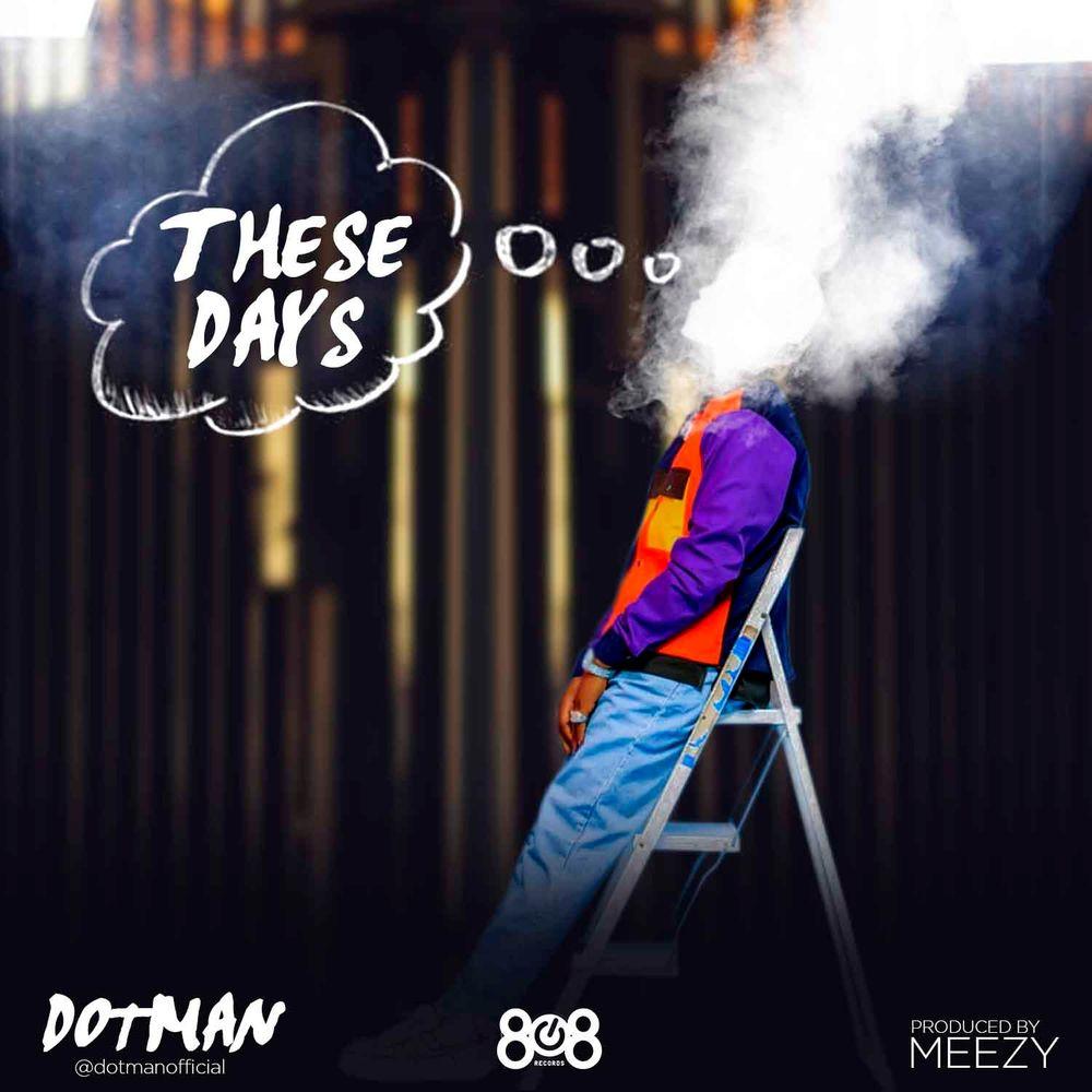 Dotman These Days