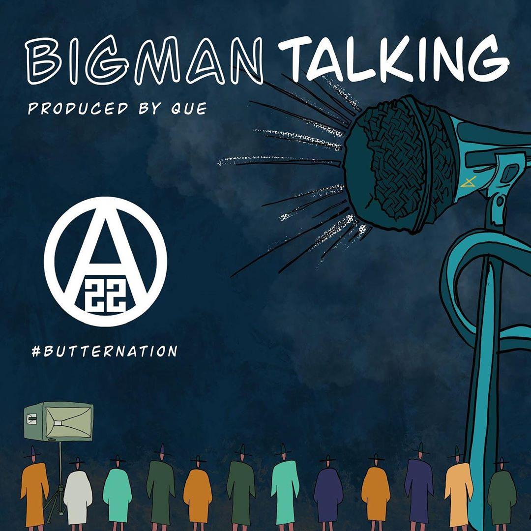 Ajebutter22 Big Man Talking