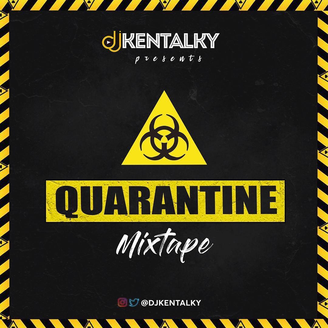 DJ Kentalky Quarantine Mix