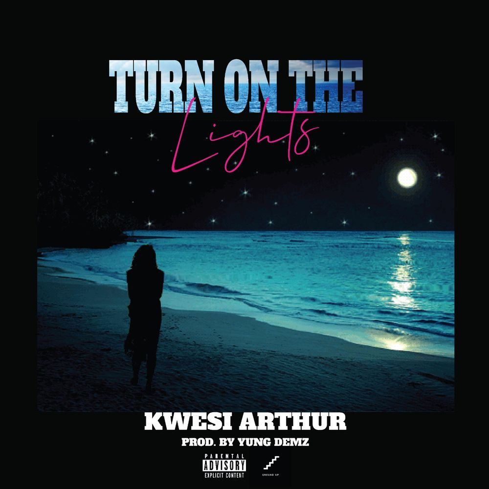 Kwesi Arthur Turn On The Lights