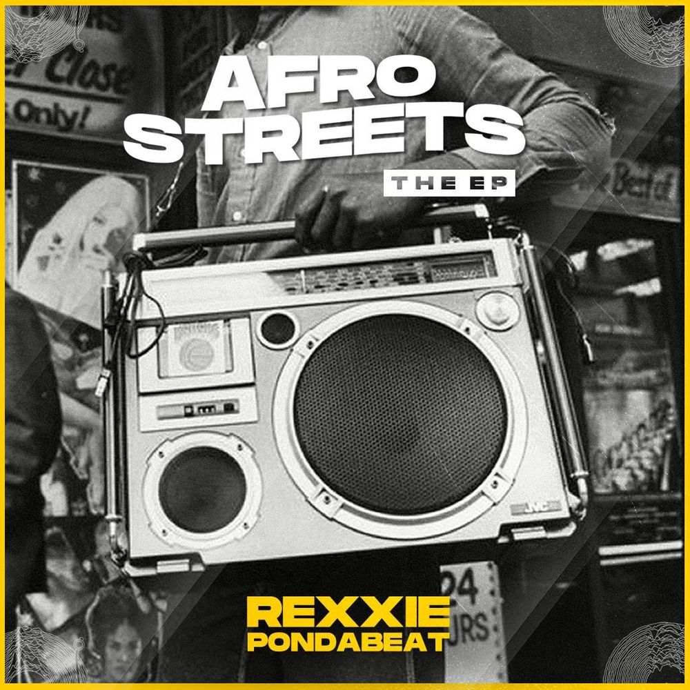 Rexxie Afro Streets EP