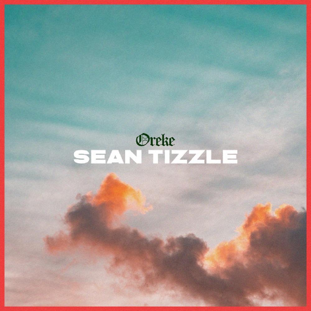 Sean Tizzle Oreke