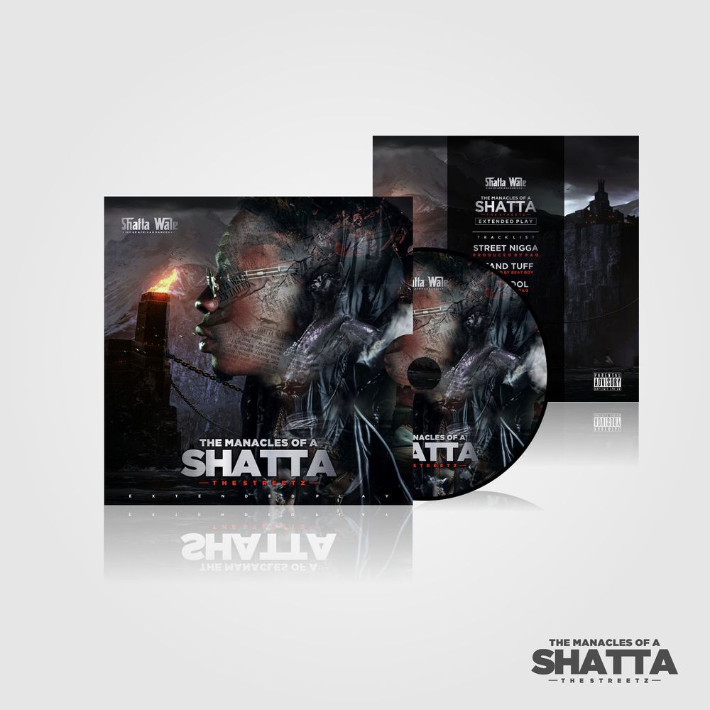 Shatta Wale The Manacles Of A Shatta EP