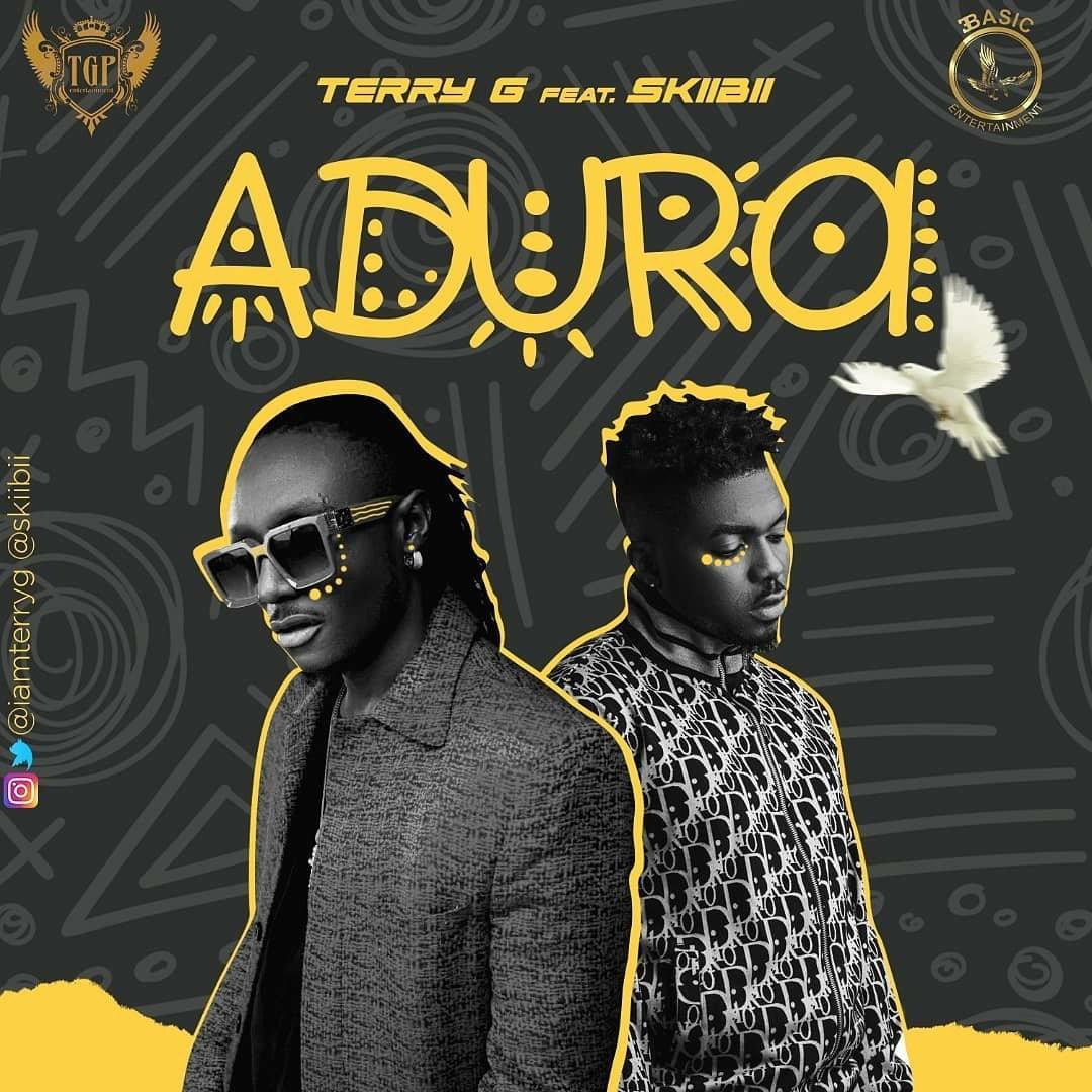Music: Terry G – Adura ft. Skiibii
