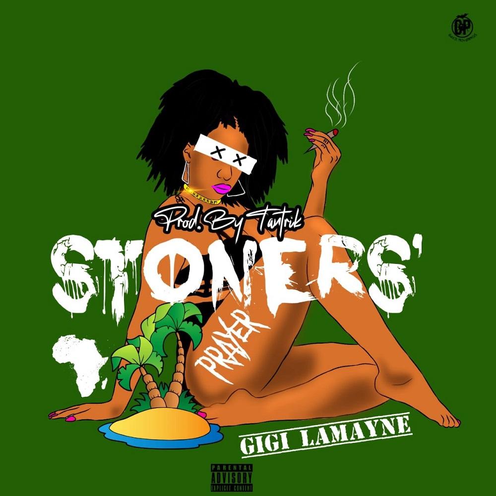 Gigi Lamayne Stoners Prayer