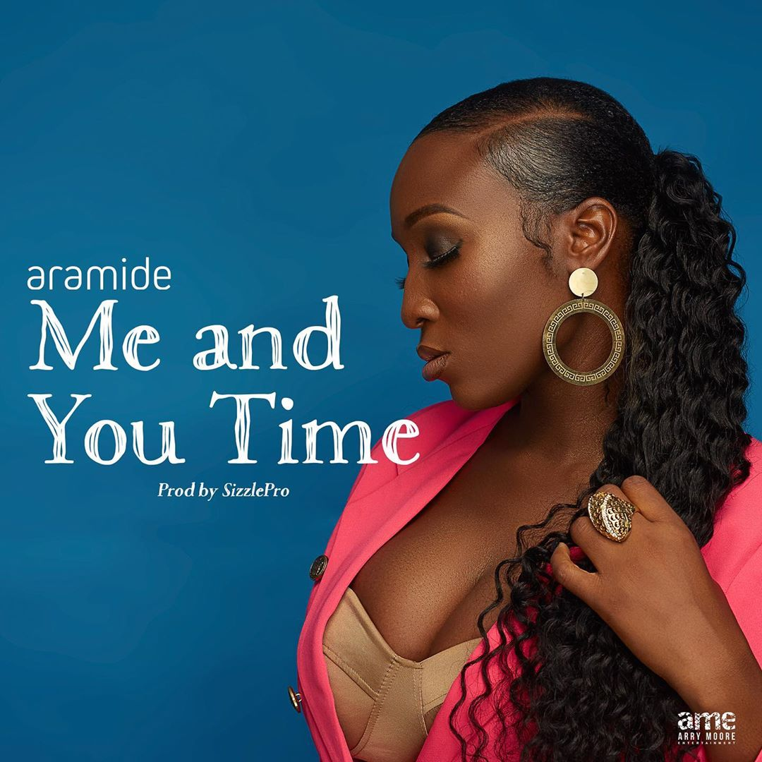 Aramide Me and You Time