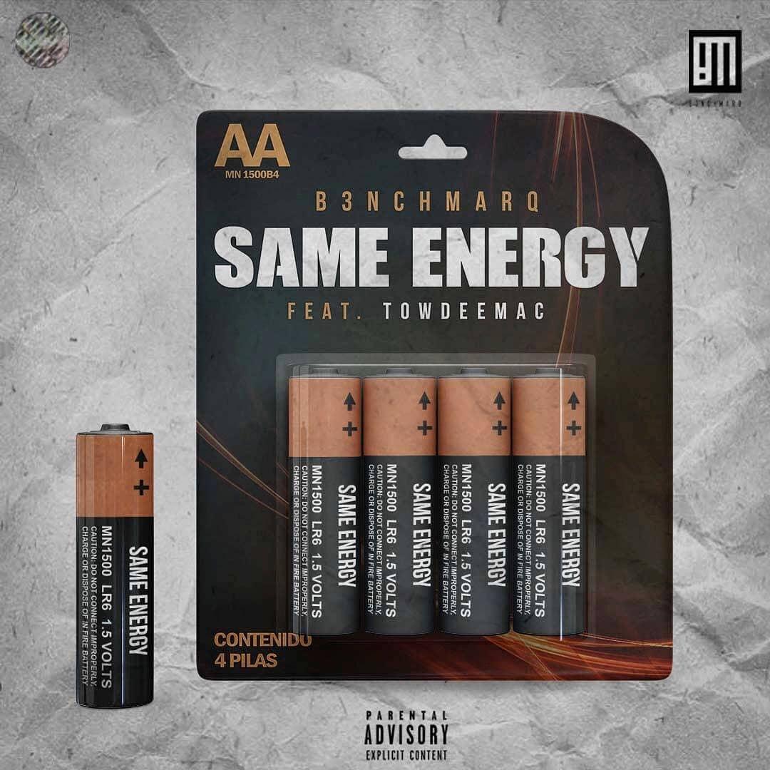 B3nchMarQ Same Energy