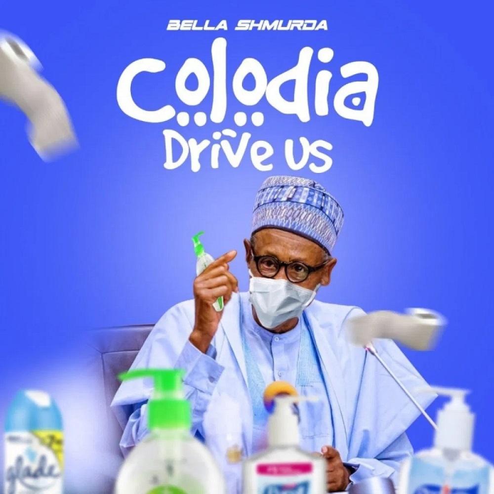 Bella Shmurda Colodia Drive Us