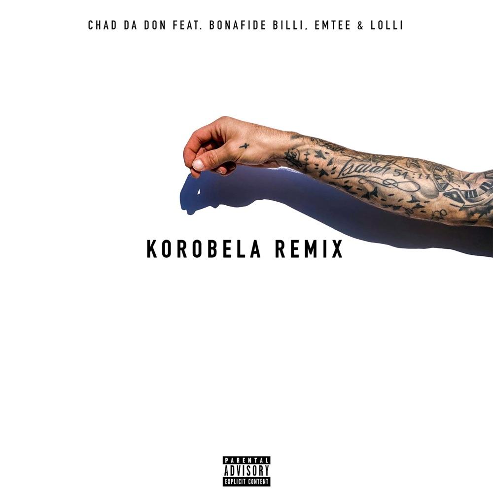 Chad Da Don Korobela (Remix)