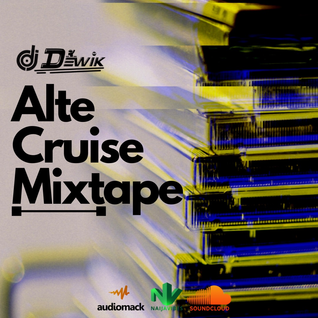 DJ Dewik Alte Cruise Mixtape