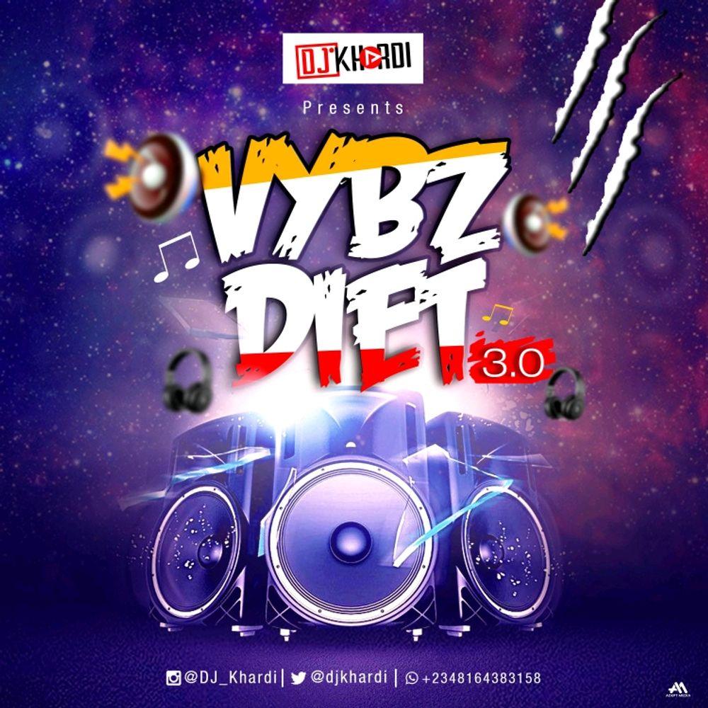 DJ Khardi VybzDiet 3.0