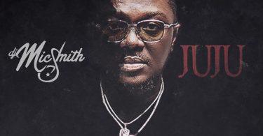 DJ Mic Smith Juju