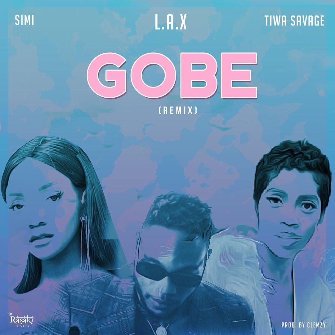 L.A.X Gobe (Remix)