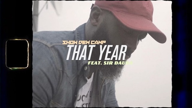 Show Dem Camp That Year Video