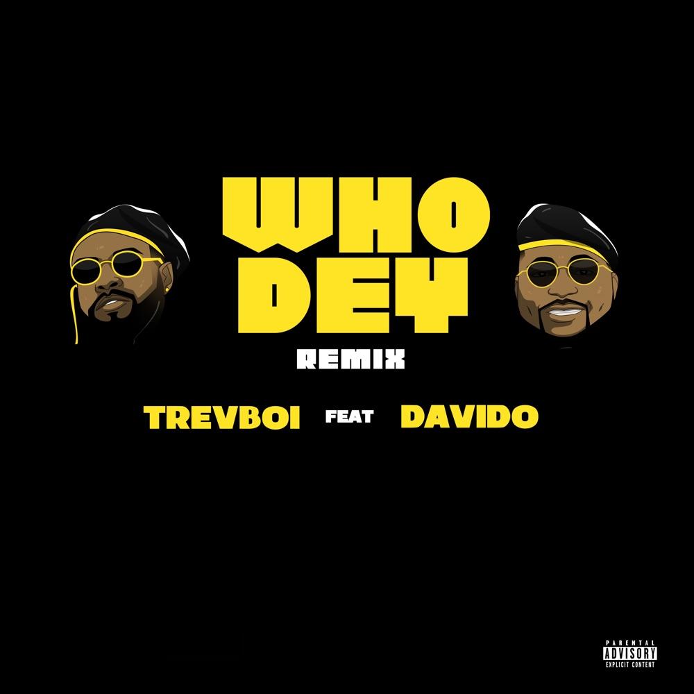 Trevboi Who Dey (Remix) Art