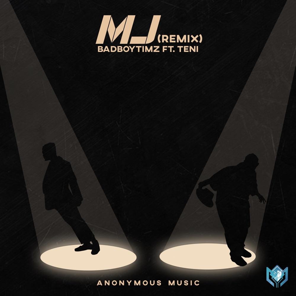 Bad Boy Timz Teni MJ (Remix)