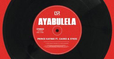 Prince Kaybee Ayabulela