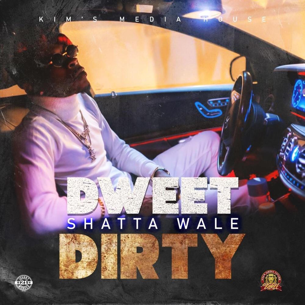 Shatta Wale Dweet Dirty