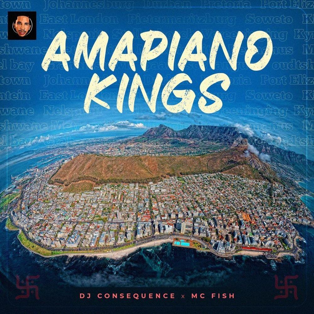 DJ Consequence Amapiano Kings Mixtape