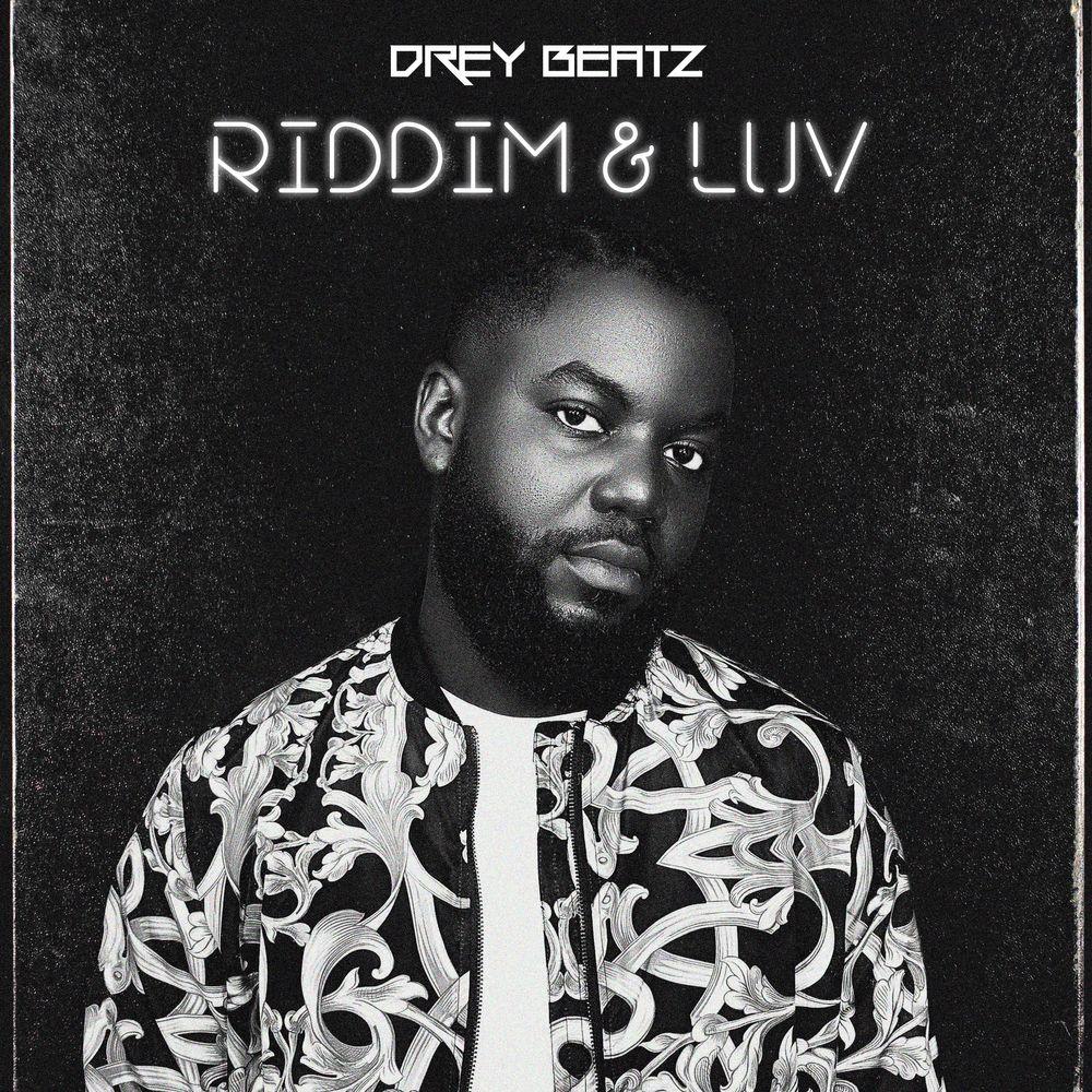 Drey Beatz Riddim & Luv EP