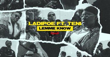 LadiPoe Lemme Know (Remix)
