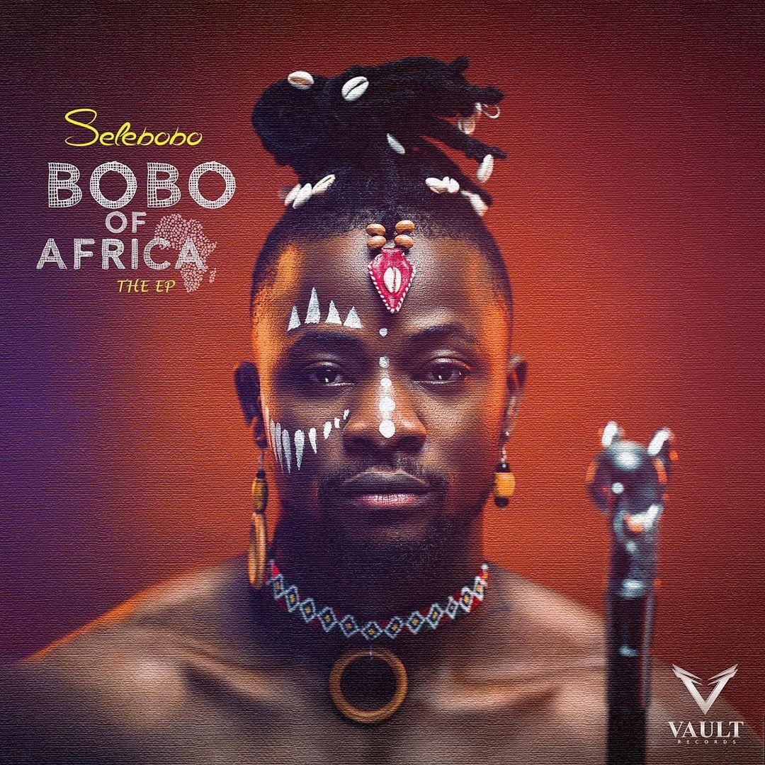 Selebobo Bobo Of Africa EP